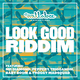 Various Artists - Look Good Riddim