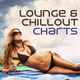 Various Artists Lounge & Chillout Charts