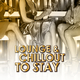 Various Artists Lounge & Chillout to Stay