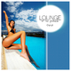 Various Artists Lounge At the Pool Side