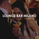 Various Artists Lounge Bar Milano, Vol. 1