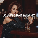 Lounge Bar Milano, Vol. 2 by Various Artists mp3 download
