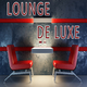 Various Artists - Lounge De Luxe