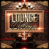 Lounge Deluxe 1 by Various Artists mp3 download