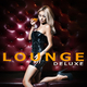Various Artists - Lounge Deluxe