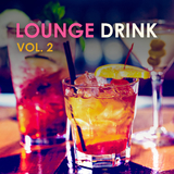 Lounge Drink, Vol. 2 by Various Artists mp3 download