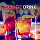 Various Artists Lounge Drink, Vol. 2