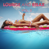Lounge and Relax, Vol. 3 by Various Artists mp3 download