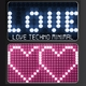 Various Artists Love Techno Minimal