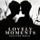Various Artists - Lovely Moments - Electro Music
