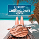 Various Artists - Luxury Chilling Days