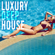 Various Artists - Luxury Deep House