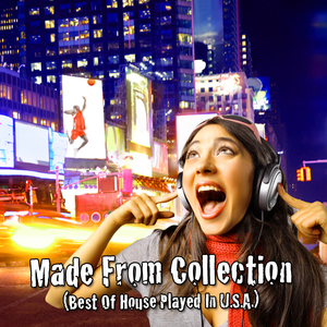 Various Artists - Made from Collection (Best Of House Played In U.S.A.) (Dance All Ways Digital)