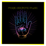 Magic Electronic Music by Various Artists mp3 download