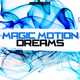 Various Artists - Magic Motion Dreams