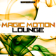 Various Artists - Magic Motion Lounge