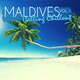 Various Artists Maldives Calling Chillout, Vol. 1