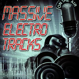 Various Artists - Massive Electro Tracks (Andorfine Records)