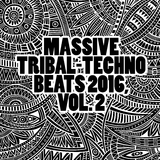 Massive Tribal-Techno Beats 2016, Vol. 2 by Various Artists mp3 download