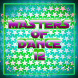 Masters of Dance 12 by Various Artists mp3 download