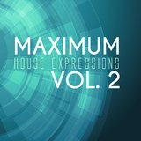 Maximum House Expressions, Vol. 2 by Various Artists mp3 download