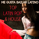 Various Artists Me Gusta Bailar Latino � Top Latin Pop & House