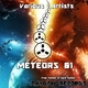 Various Artists Meteors, Vol. 01 (From Techno to Hard-Techno)