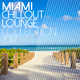 Various Artists Miami Chillout Lounge Collection 2017