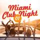 Various Artists Miami Club Night, Vol. 1