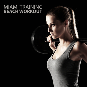 Various Artists - Miami Training - Beach Workout (Snitch Recordings)