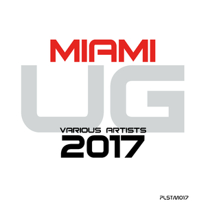 Various Artists - Miami Ug 2017 (Pulsetone Muted)