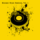 Minimal House Sessions, Vol. 1 by Various Artists mp3 download