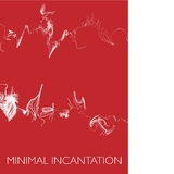 Minimal Incantation by Various Artists mp3 download