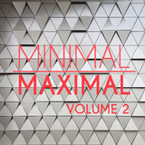 Minimal Maximal Vol. 2 by Various Artists mp3 download