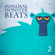 Various Artists Minimal Monster Beats, Vol.2