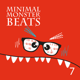 Minimal Monster Beats, Vol. 7 by Various Artists mp3 download