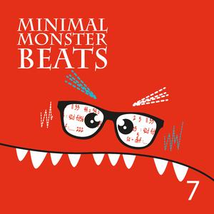 Various Artists - Minimal Monster Beats, Vol. 7 (Minli Music New York)