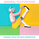 Minimal Playground: Minimal from the Next Generation by Various Artists mp3 download
