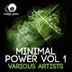 Various Artists - Minimal Power, Vol. 1