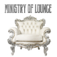 Various Artists - Ministry of Lounge