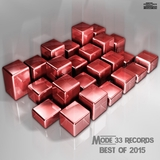 Mode 33 Records: Best of 2015 by Various Artists mp3 download