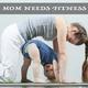 Various Artists - Mom Needs Fitness