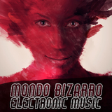 Mondo Bizarro Electronic Music by Various Artists mp3 download