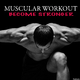 Various Artists - Muscular Workout Become Stronger