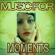 Various Artists Music for Moments