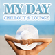 Various Artists - My Day - Chillout & Lounge