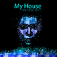 Various Artists - My House Is Your House 2014.3