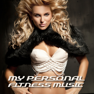 Various Artists - My Personal Fitness Music (Wednesday Recordings)
