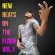 Various Artists New Beats on the Floor, Vol.1