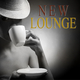 Various Artists - New Lounge